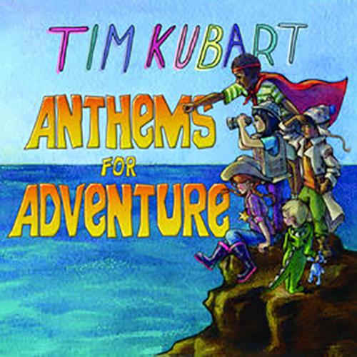 Tim Kubart %22Anthems For Adventure%22.jpg