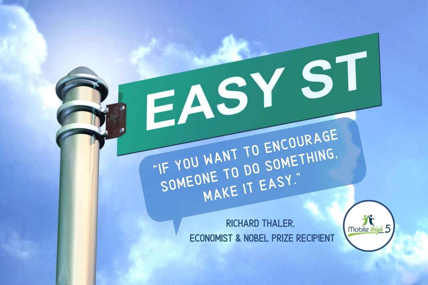 You Could Be on Easy Street