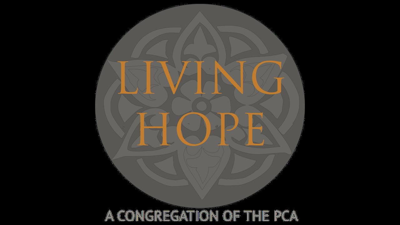 A Prayer for Living Hope