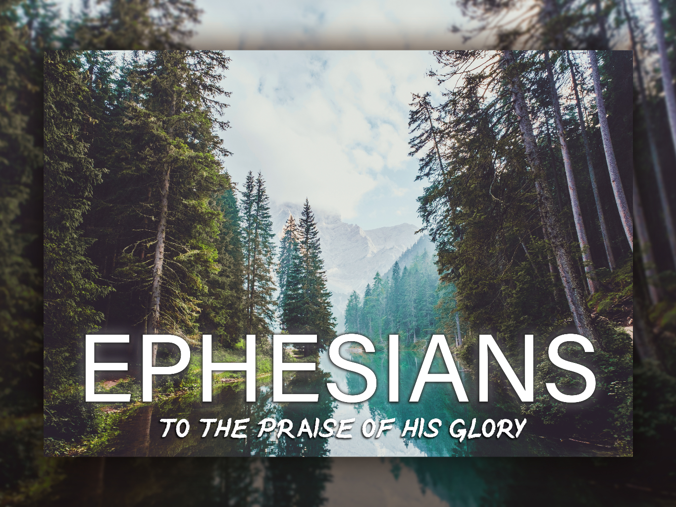 Ephesians - Series Title.png