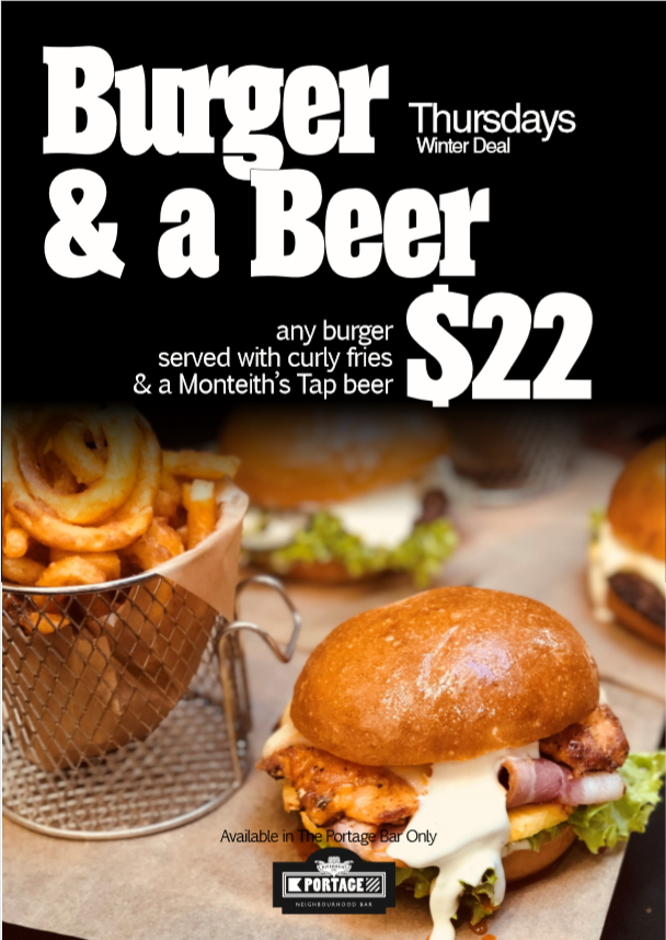 Burger and a Beer for only $22 in The Portage Bar - available all day!