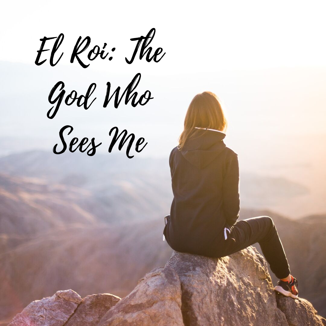 El Roi_ The God Who Sees me.png