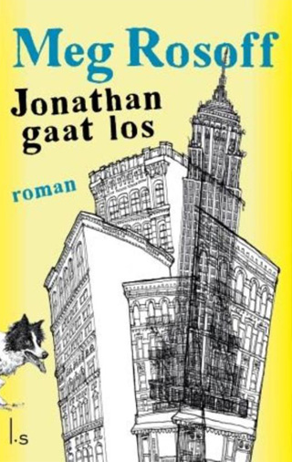Meg-Rosoff---Jonathan-Unleashed-Jonathan-Gaat-Los.jpg