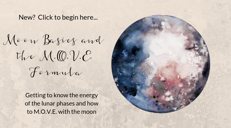 CLICK ON THE IMAGE TO LEARN ABOUT THE ENERGY OF THE LUNAR PHASES AND HOW TO M.O.V.E. WITH THE MOON.