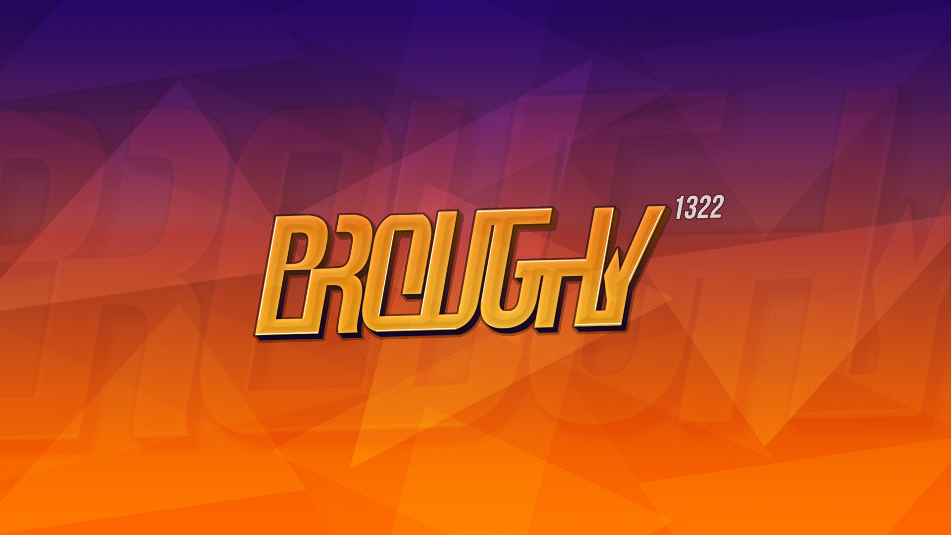 Broughy1322 Intro
