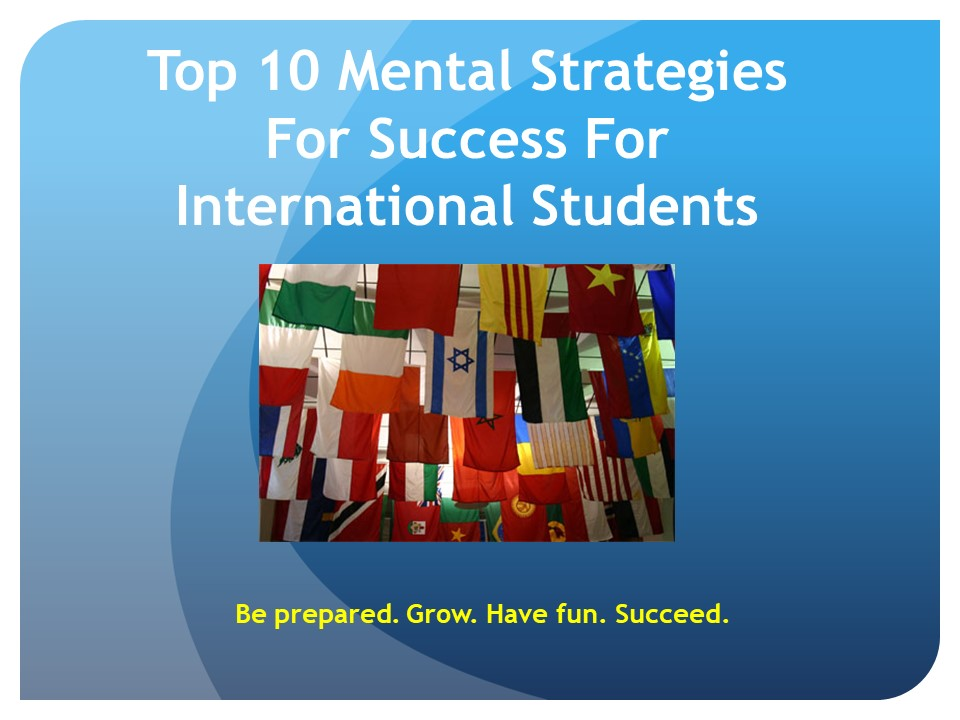 Top 10 Mental Strategies for Success for International Students.jpg