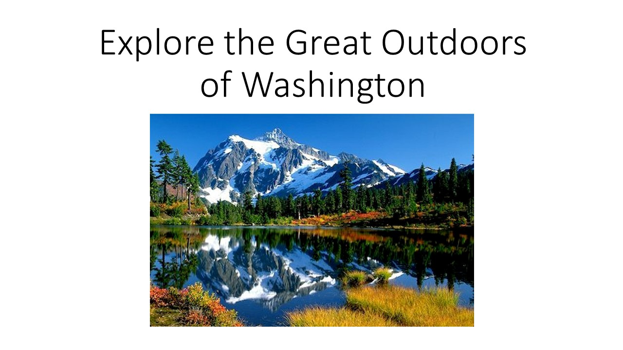 Explore the Great Outdoors of Washington.jpg
