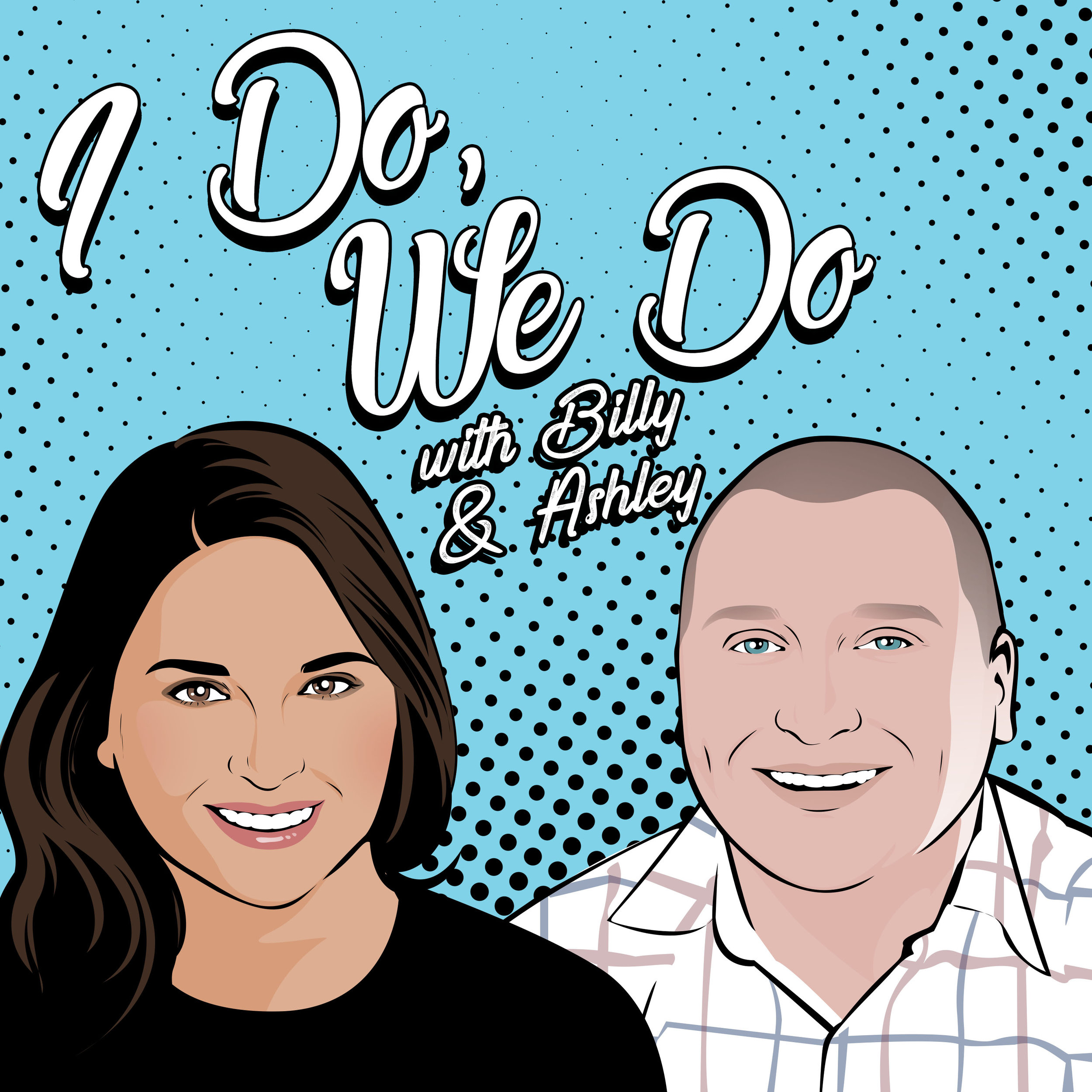 A podcast for collaborators. - The I Do, We Do Podcast was created for collaborators who are ready to up-level their communication & collaboration skills.We're your hosts Billy & Ashley. But you can use the nickname our family gave us — Bashley. We'll use real-life examples and interviews with inspiring duos to help you understand how you and your partner can be better together in business, at home, or in your relationship.