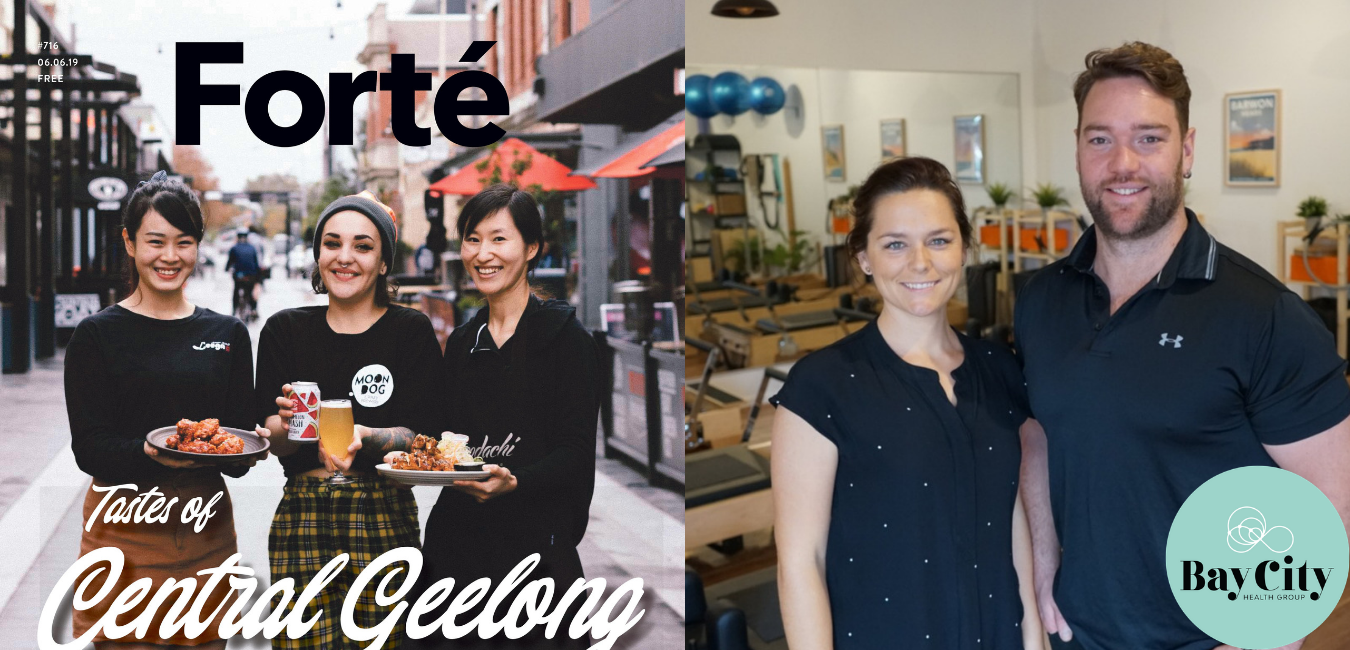 Geelong business profile Bay City Health latest issue Forté Magazine
