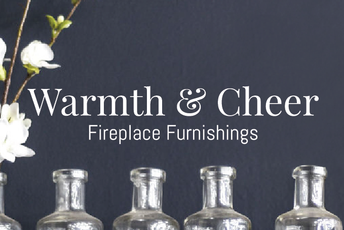 Warmth & Cheer Fireplace Furnishings