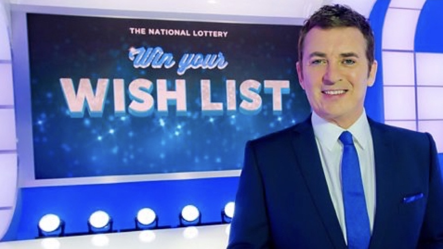 The National Lottery Win Your Wish List   (series 1)   BBC One / Victory Television    Shane Richie  hosts the game show that sees couples playing to win the prizes of their dreams. Win Your Wish List is an incredibly simple but highly addictive Saturday night game show, packed with drama, excitement, nail-biting jeopardy and some of the most treasured prizes on TV.