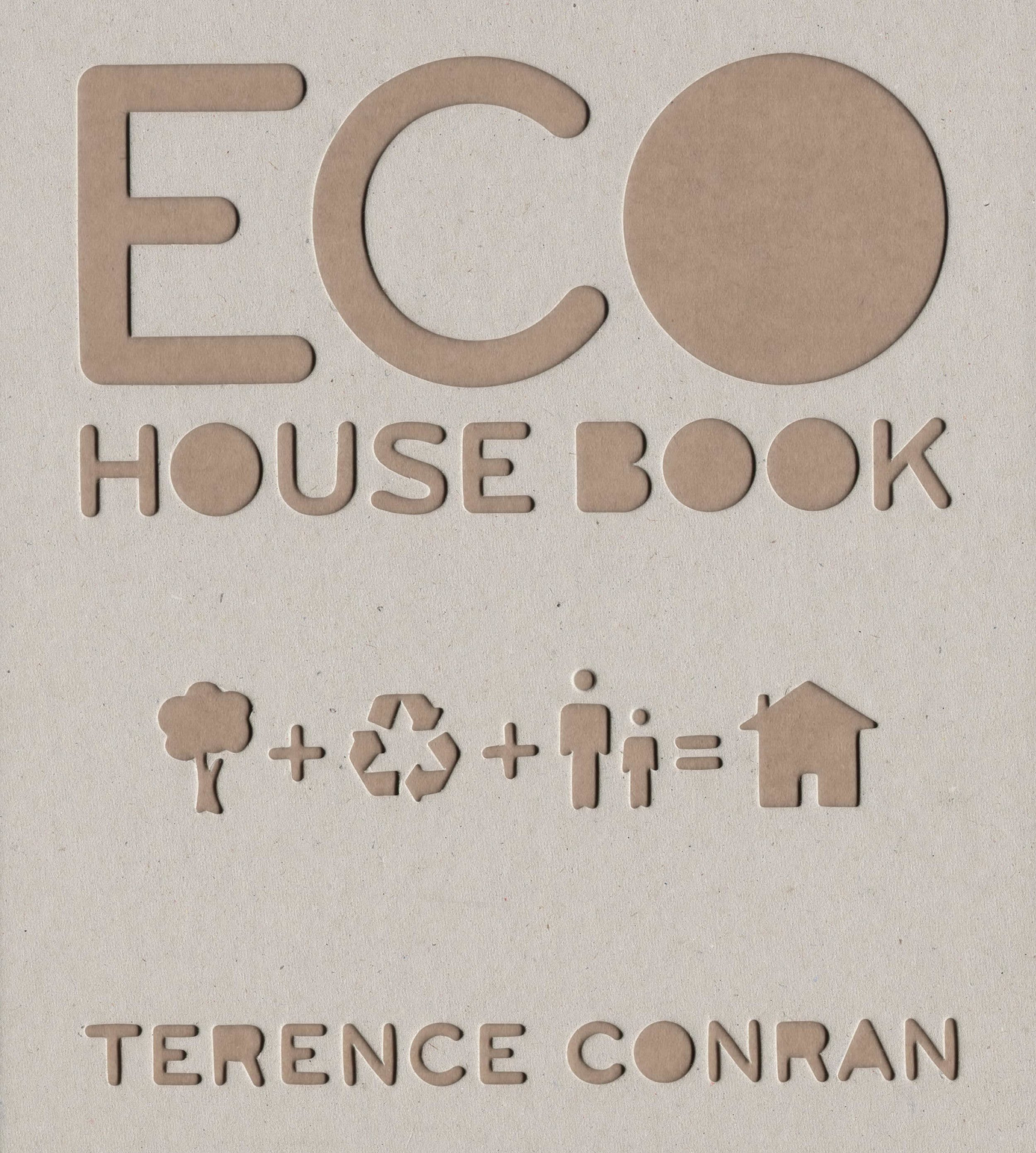 The Eco House Book, 2009