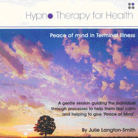 Hypnotherapy - peace of mind in terminal illness.