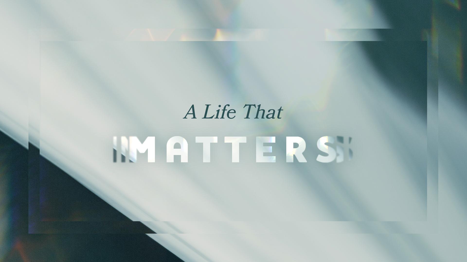 A Life That Matters2.jpg