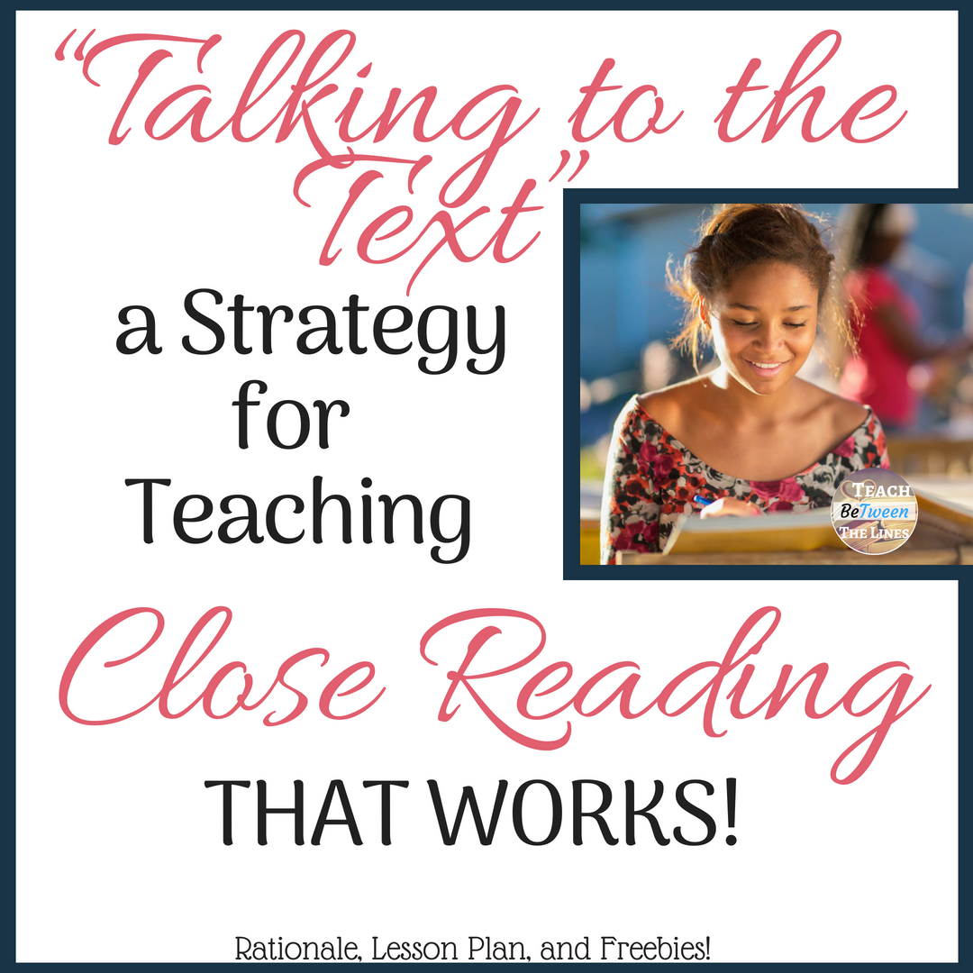 """Talking to the Text"" – a Strategy for Teaching Close Reading THAT WORKS! (1).png"