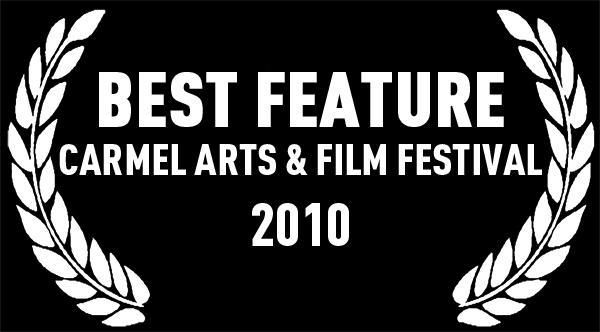 Best Feature | Carmel Arts & Film Festival