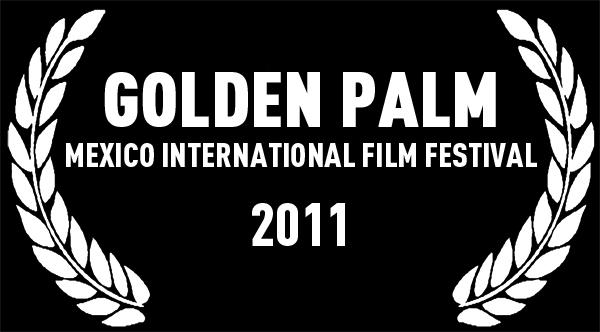 Golden Palm | Mexico International Film Festival
