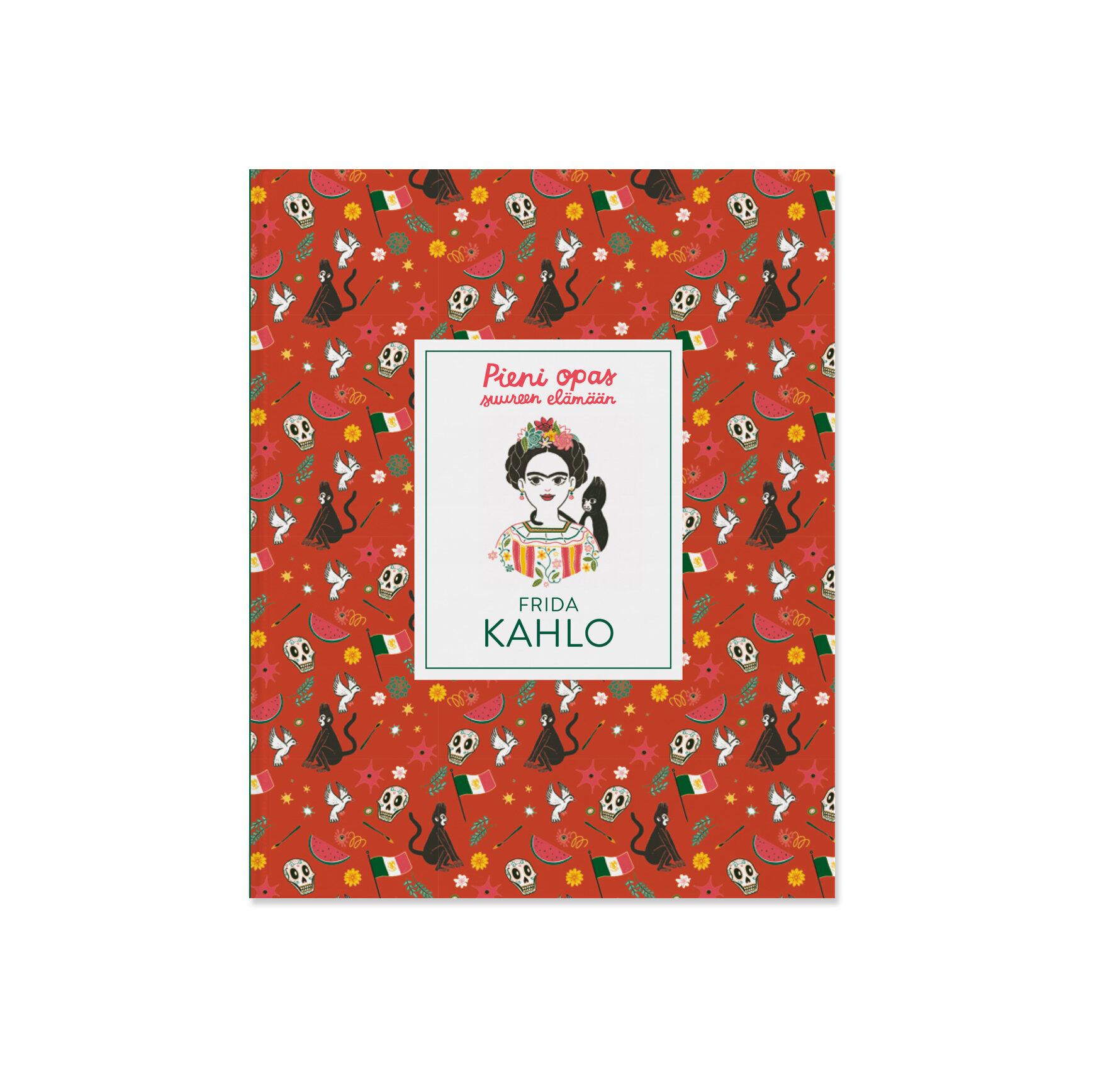 Pieni opas suureen elämään: Frida Kahlo