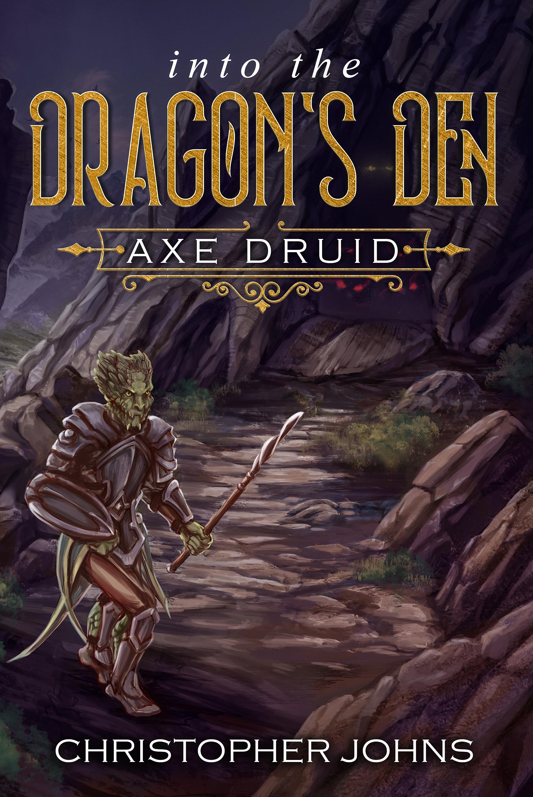 Axe Druid: Into the Dragon's Den