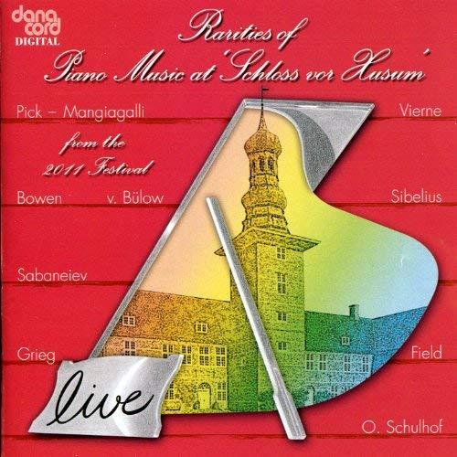 Rarities of Piano Music atSchloss vor Husum, 2011 Festival - iTunes | Amazon