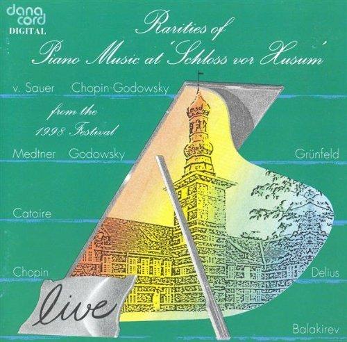 Rarities Of Piano Music at Schloss Vor Husum, 1998 Festival - iTunes | Amazon