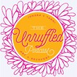The Unruffled Podcast