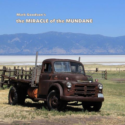 The Miracle of the Mundane
