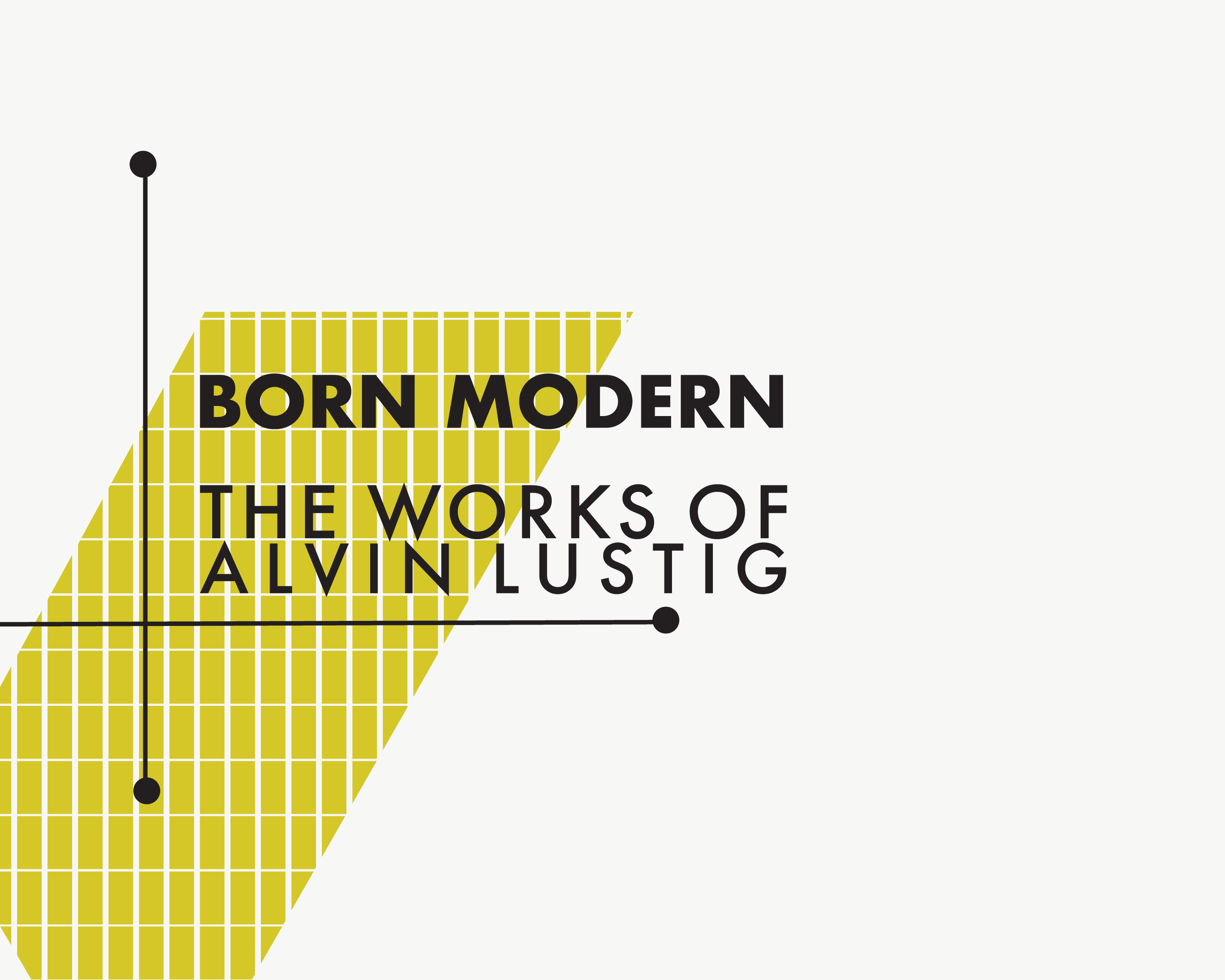 PALM SPRINGS ARCHITECTURE AND DESIGN CENTER| EVENT CAMPAIGN - To kick off Moderism Week, The Palm Springs Architecture and Design Center is featuring works by Alvin Lustig. This week-long event showcases Mid-Century Modernist artists and designers in all of the galleries in town.