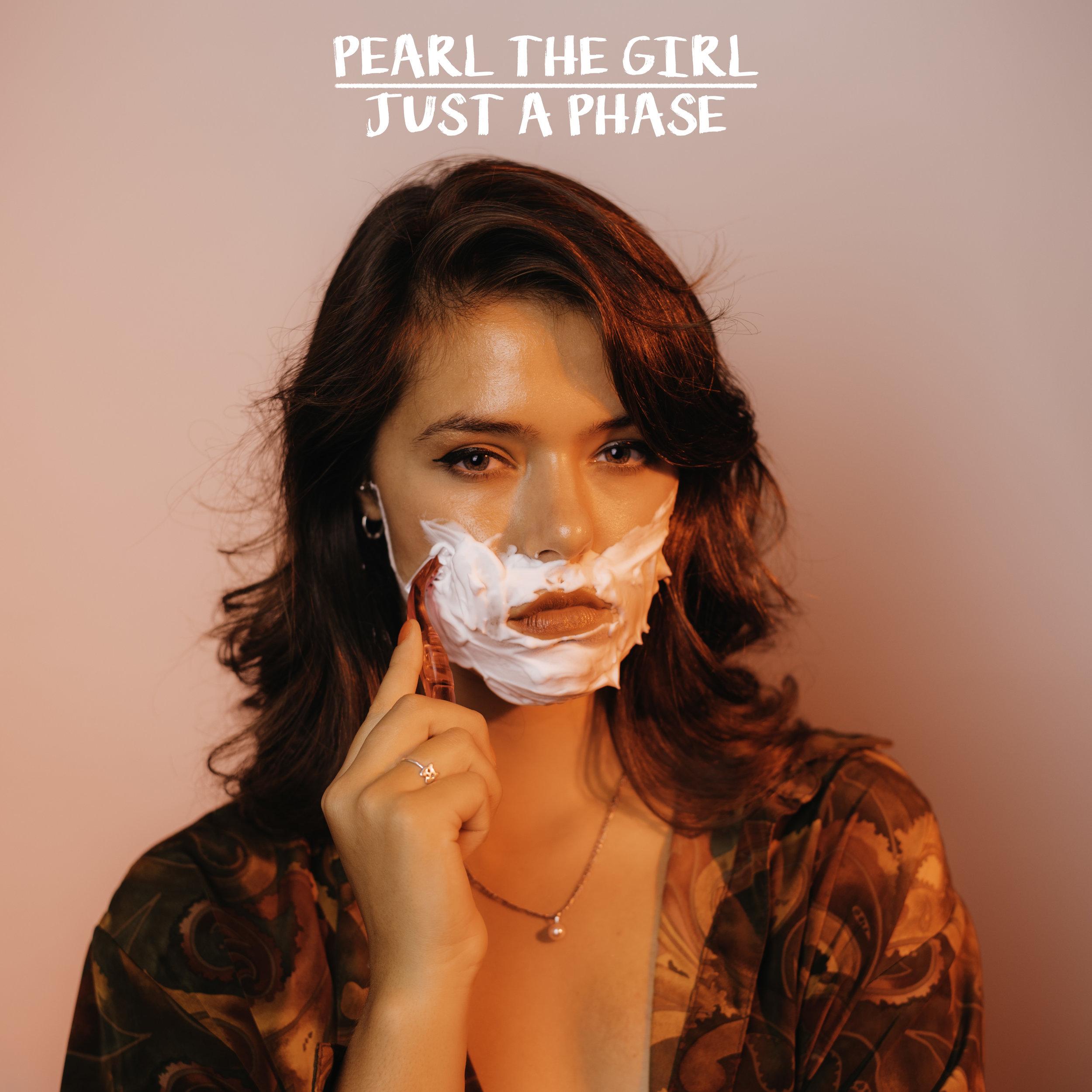 PearlTheGirl-JustAPhase-Square.jpg