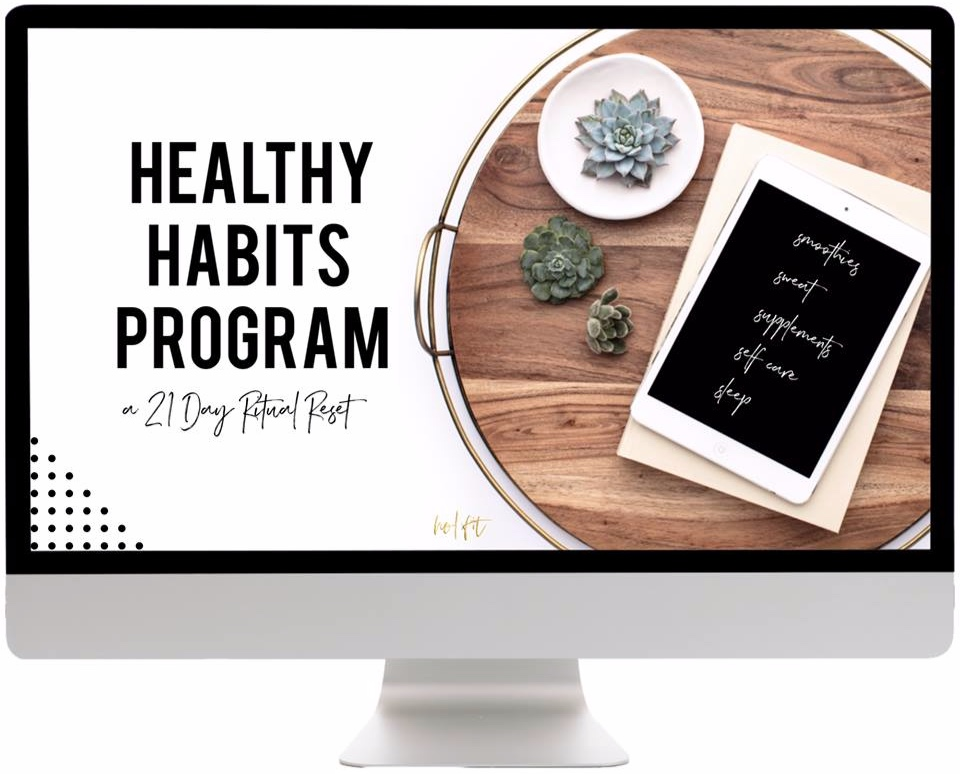 healthy habits tools - all the products listed in the program