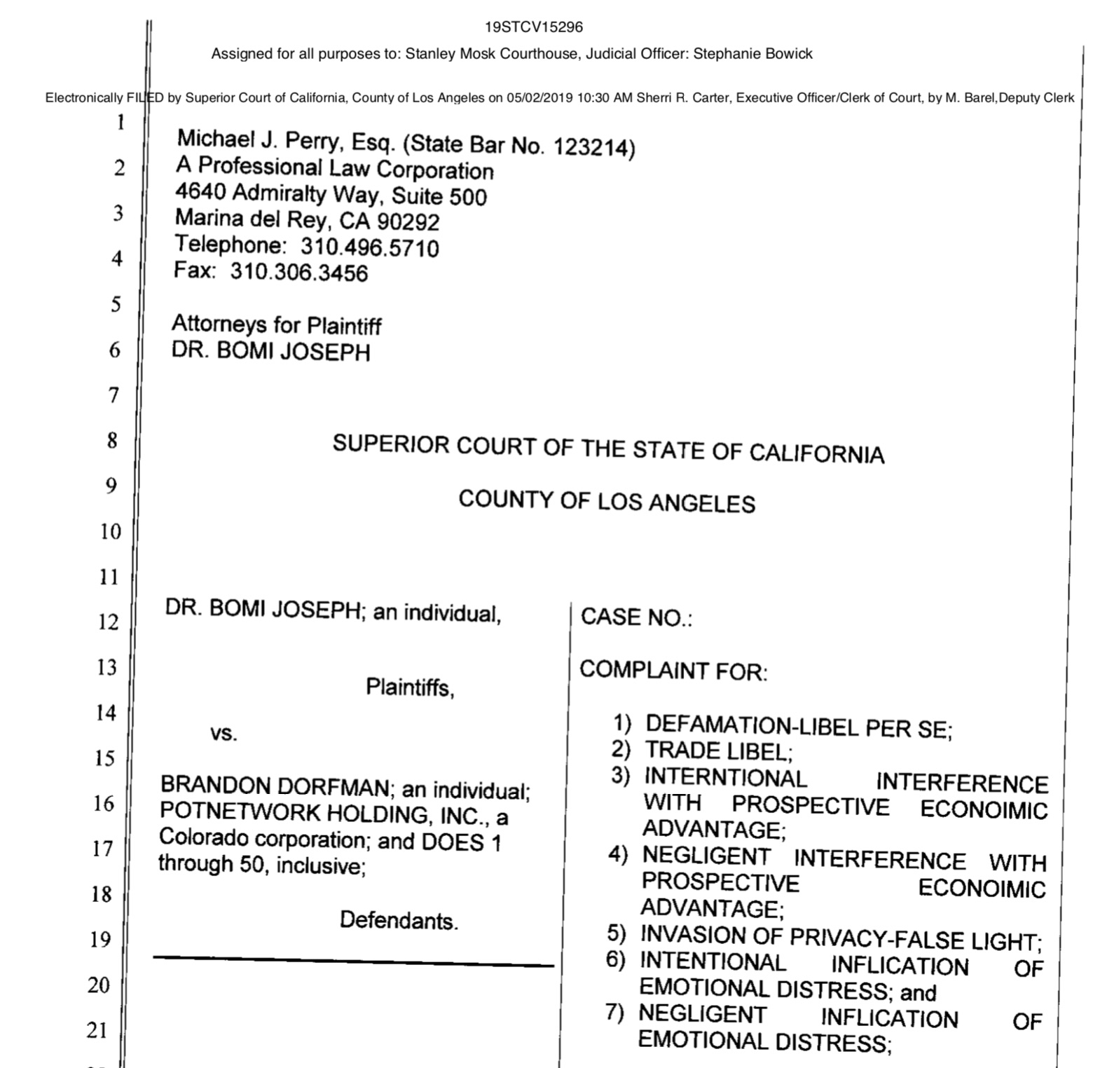 US$30 Million Lawsuit filed in Los Angeles against Brandon Dorfman and Potnetwork Holding, Inc. on May 2 2019.