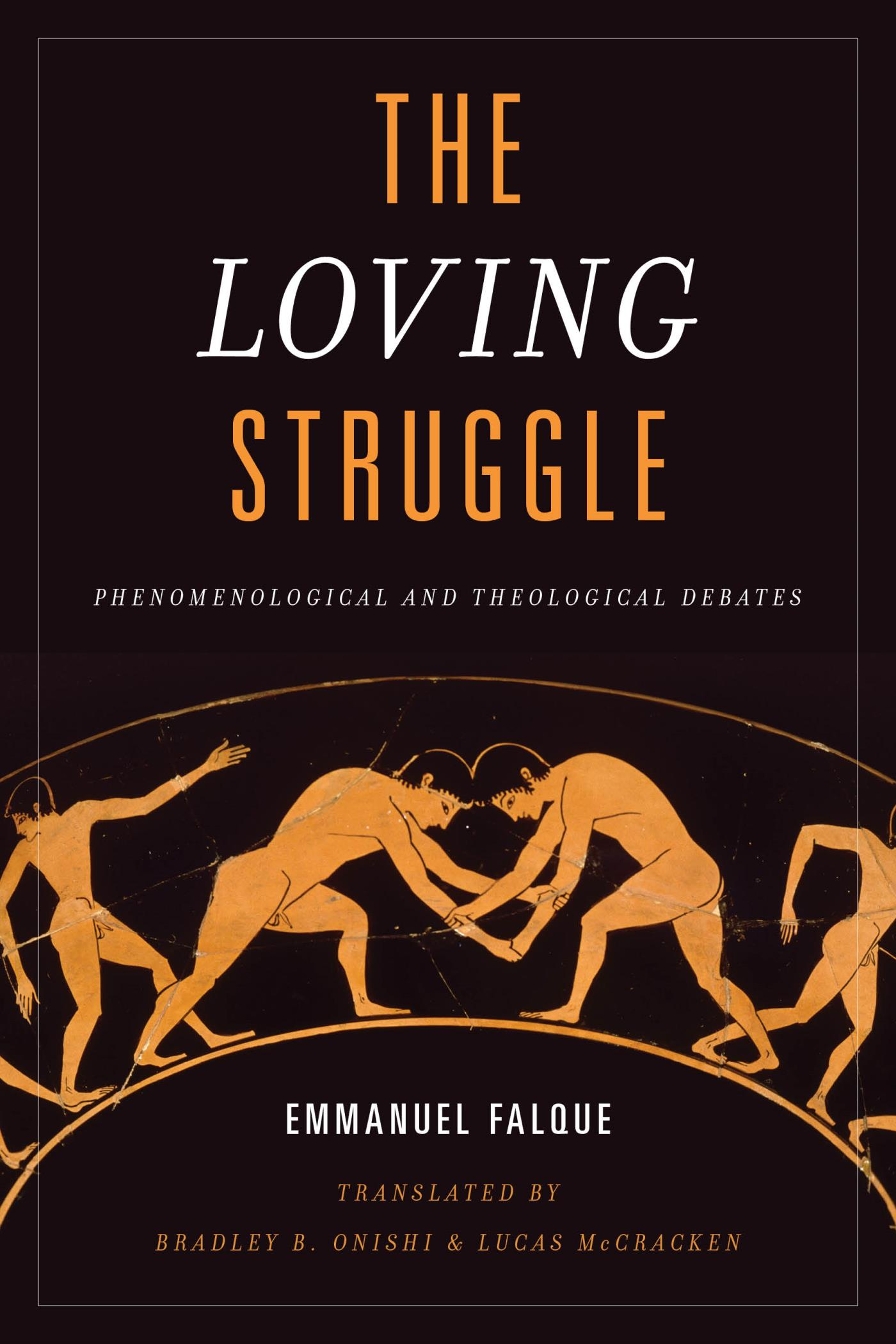 The Loving StrugglePhenomenological and Theological DebatesBy Emmanuel Falque, Bradley B. Onishi, and Lucas McCrackenPublication Date: Aug 2018Pages 240 - Click here for publisher websiteClick here to order from Amazon