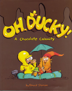 Oh, Ducky! A Chocolate Calamity