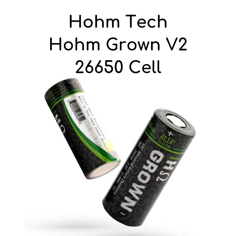 Hohm Tech Hohm Grown V2 26650 Cell