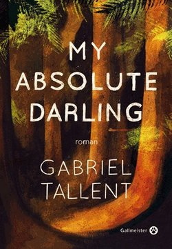 my-absolute-darling-gabriel-tallent.jpg