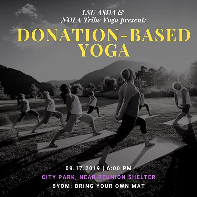 Join @lsuasda and @nolatribeyoga for TUESDAY evening YOGA to treat your mind and body right for #ASDAWellnessMonth • One of ASDA's best events of the year {WELLNESS FAIR} is on Monday plus plenty of great socials next week!  We'll see you there 🏃🏾♀️ #yoga #nolayoga