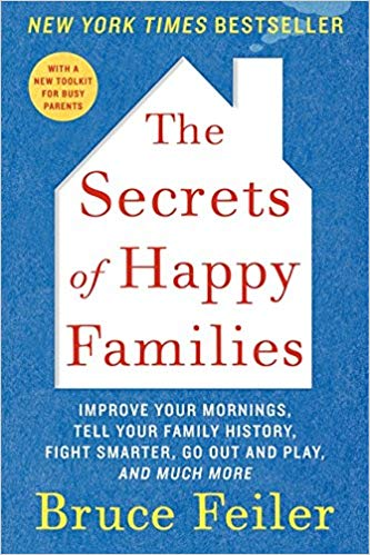 """""""The Secrets of Happy Families"""" by Bruce Feiler"""