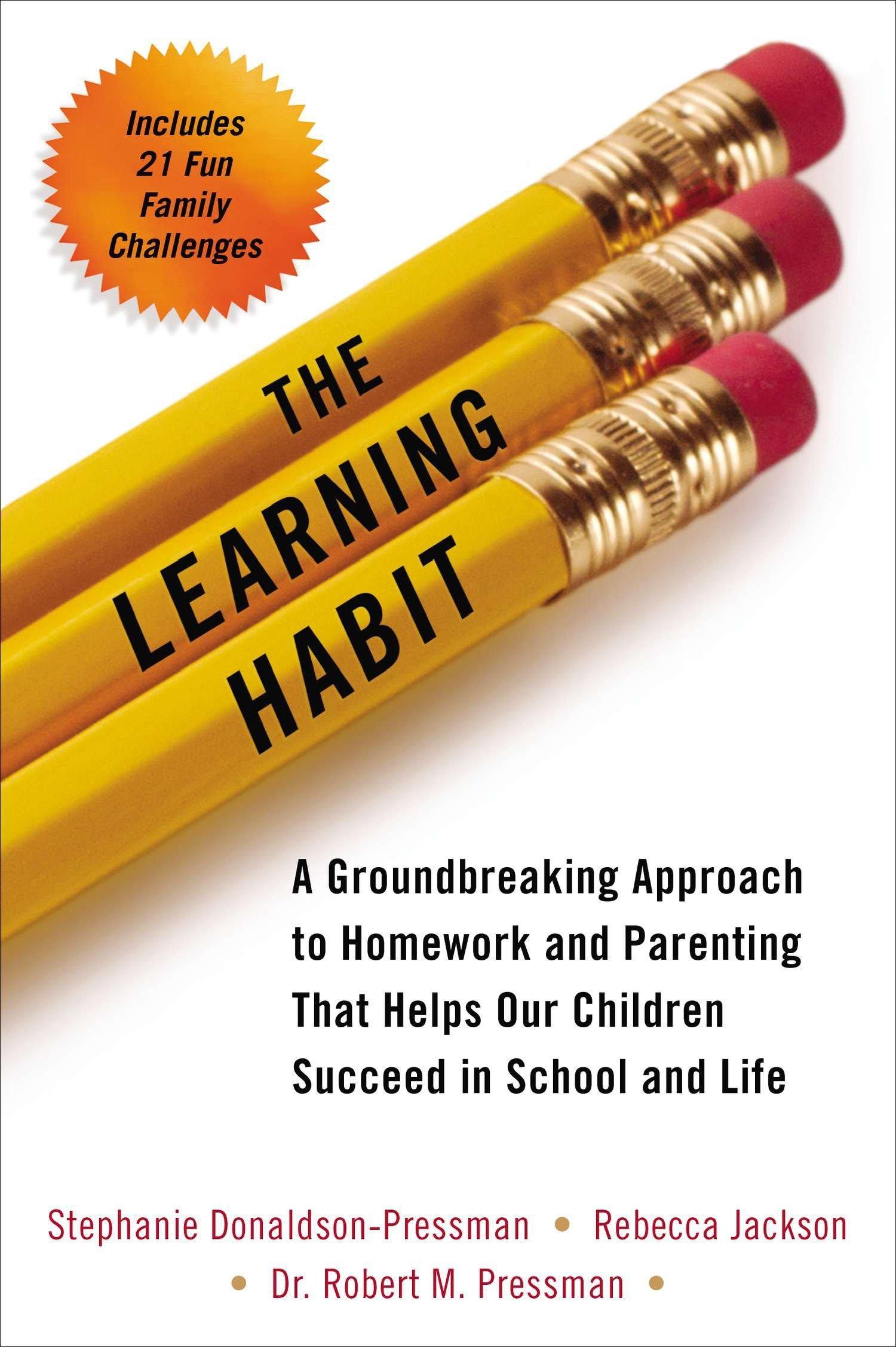 """The Learning Habit"" by Stephanie Donaldson-Pressman"
