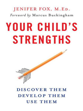"""""""Your Child's Strengths"""" by Jennifer Fox"""