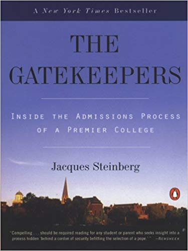 """""""The Gatekeepers"""" by Jacques Steinberg"""