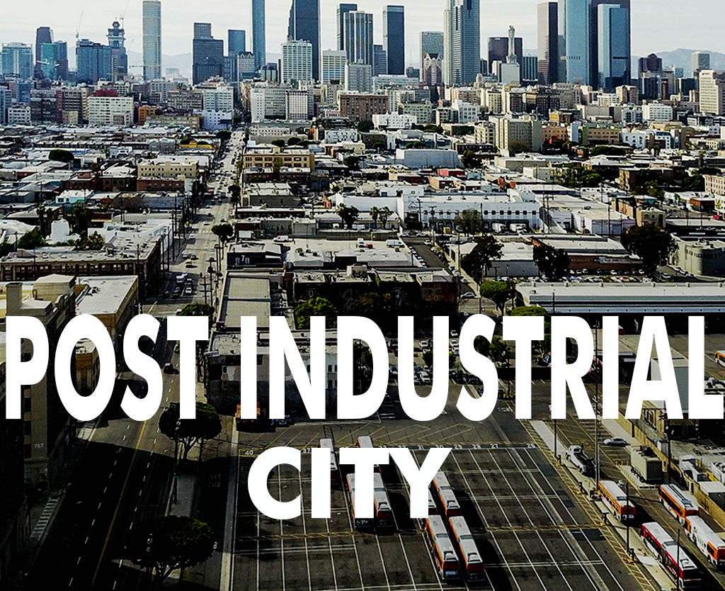 Post-Industrial City