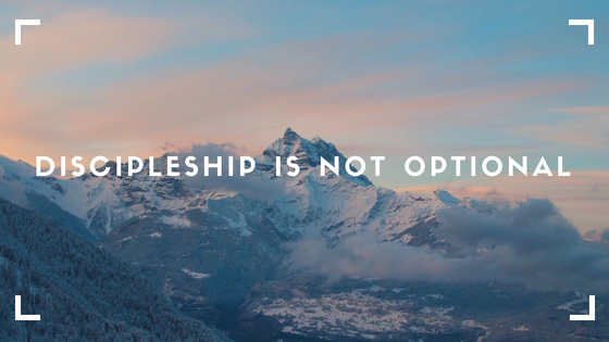 Discipleship Is Not Optional.png