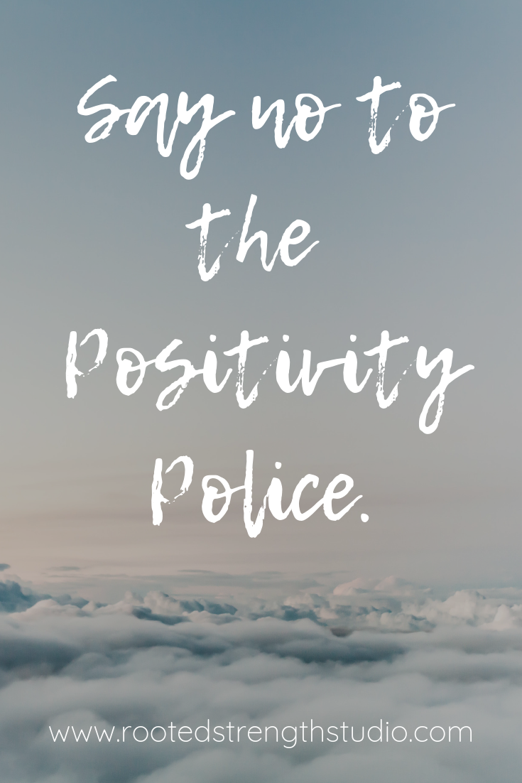 Say no to the Positivity Police.png