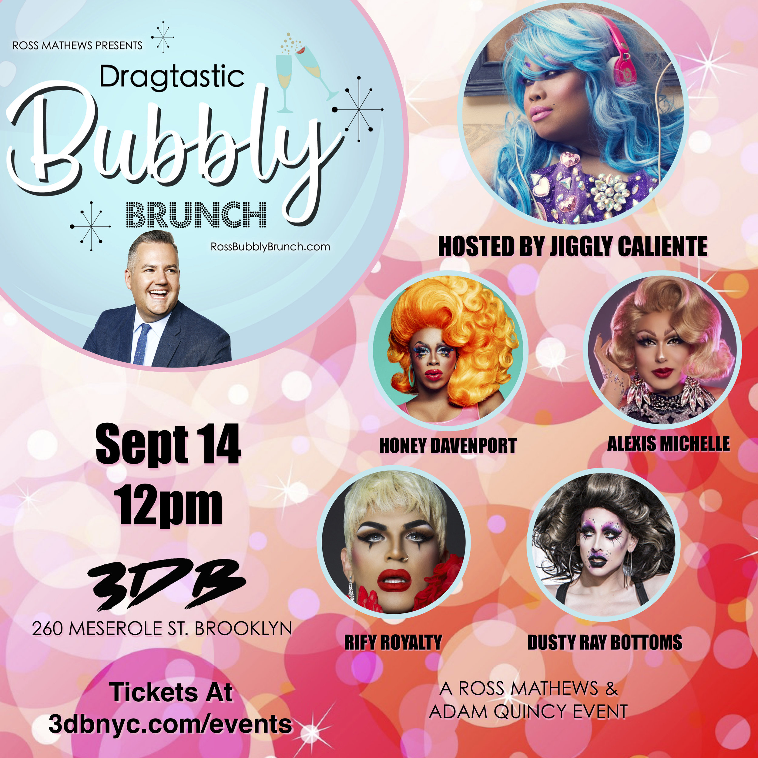 A flyer featuring Ross Mathews, Jiggly Calienty, Dusty Ray Bottoms, Rify Royalty and Honey Davenport. Brunch at 12pm on Sept 14th 2019.