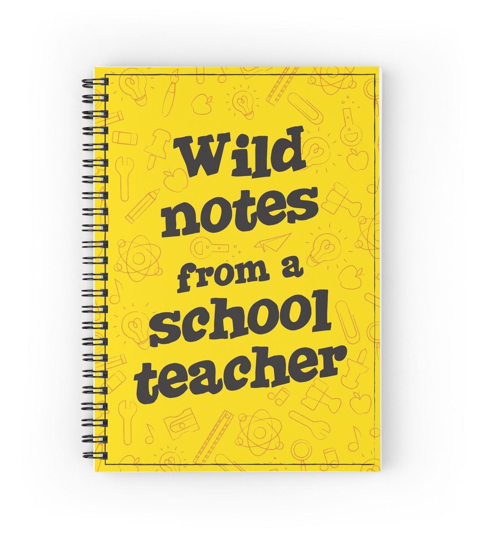 wild notes from a school teacher.jpg
