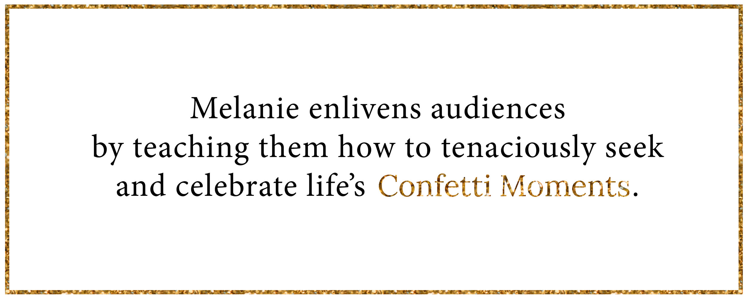 Melanie Confetti Moments.jpg