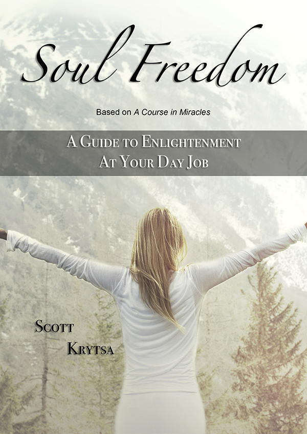 Soul Freedom: A Guide to Enlightenment At Your Day Job - Tuesday July 16, 2019; 7-8:30PMEast West Bookshop - Seattle, WA