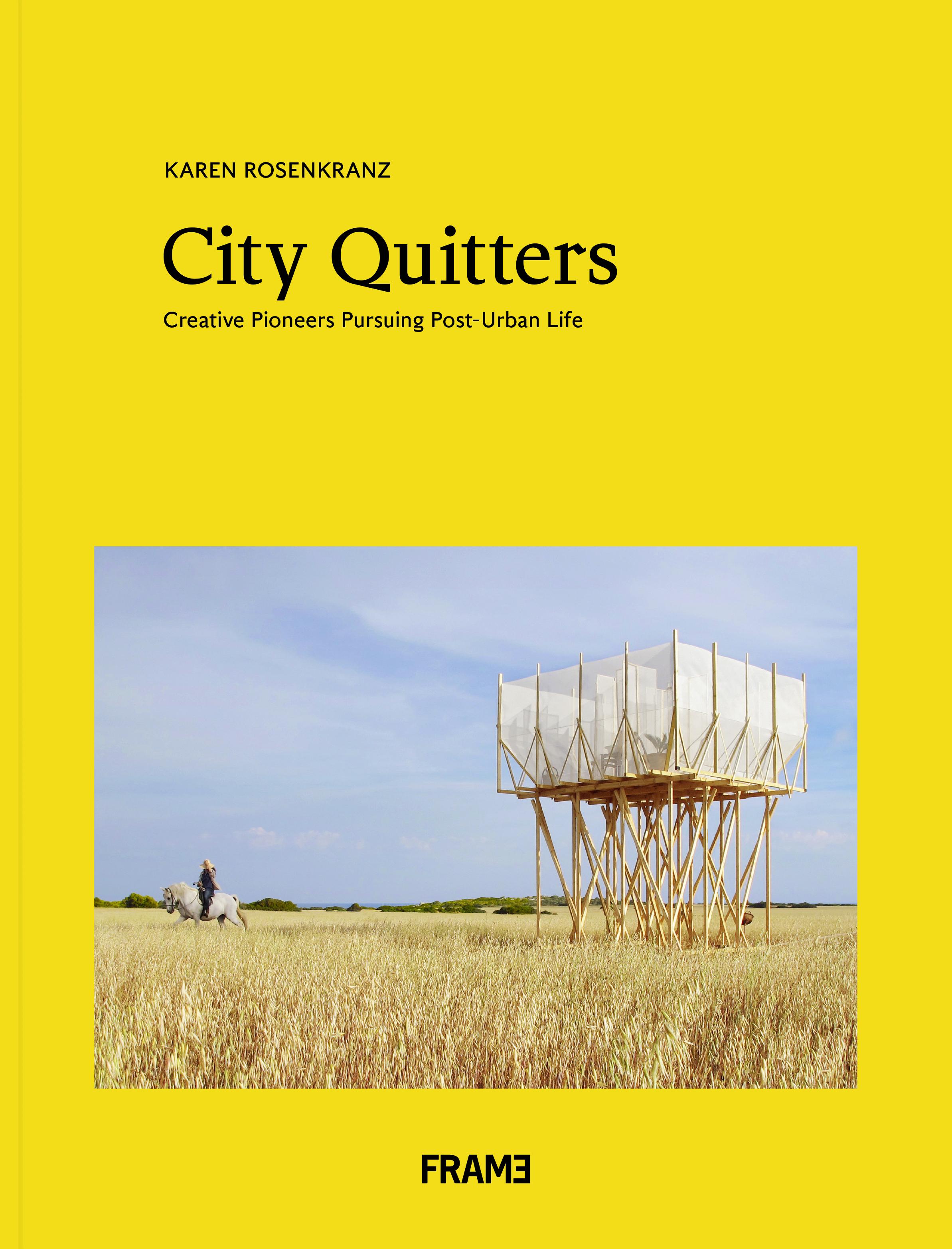 Cover of City Quitters by Karen Rosenkranz. Photo: Gartnerfuglen, Mariana de Delás.