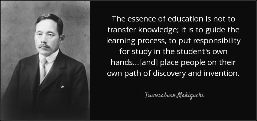 quote-the-essence-of-education-is-not-to-transfer-knowledge-it-is-to-guide-the-learning-process-tsunesaburo-makiguchi-57-97-83.jpg