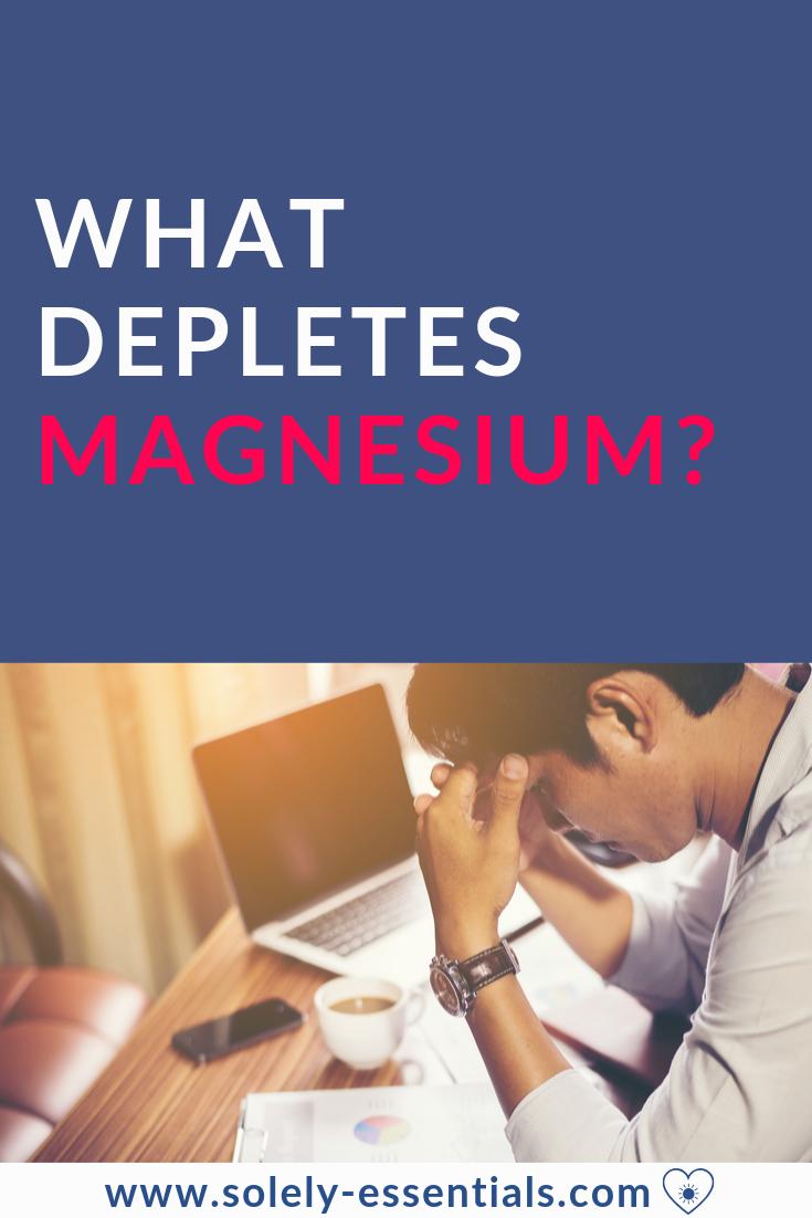 what-depletes-magnesium